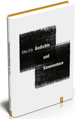 Elke Erb: Gedichte u Kommentare